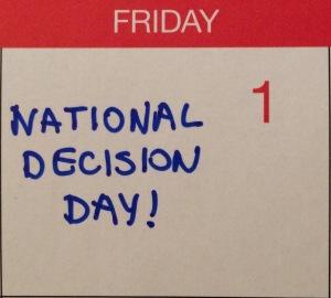 Calendar Decision Day